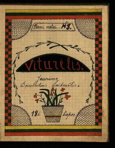 Laikraštėlių kolekcija. Jaunimo organizacijų leidiniai. Viturėlis. Nr. 3 / red. ir leid. Pranas Bikinas. - 1918.07.18