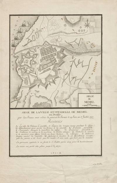 Siege de Memel / dessiné par Therbu lieutenant ingenieur; Gravé par Cöntgen graveur de la cour et de l'Univerdité de Mayence.