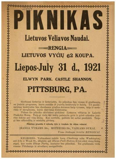 Piknikas Lietuvos vėliavos naudai. Rengia Lietuvos Vyčių 62 koupa [i.e. kuopa] liepos - July 31 d., 1921 Elwyn Park. Castle Shannon, Pittsburgh, Pa. - 1921
