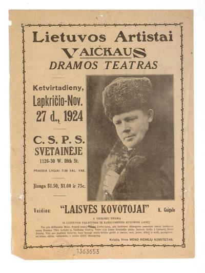 Lietuvos artistai Vaičkaus dramos teatras ketvirtadieny, lapkričio - Nov. 27 d., 1924 C.S.P.S. svetainėje ... vaidins: