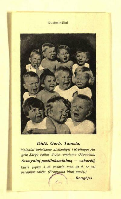 """""""Didž. gerb. Tamsta, maloniai kviečiame atsilankyti į Kretingos Angelo Sargo vaikų s-gos rengiamą Užgavėnių šeimyninį pasilinksminimą-vakarėlį ..."""". - 1940"""
