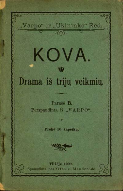 Kova / parašė B. - 1900