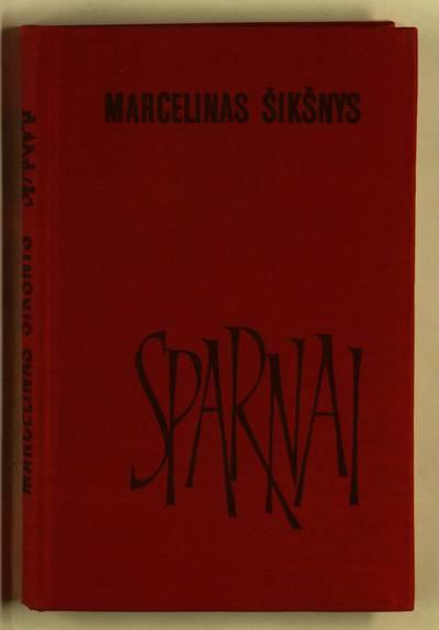 Sparnai / Marcelinas Šikšnys. - 1973