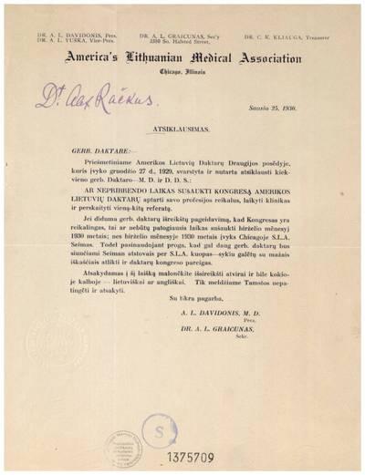"""Atsiklausimas. Gerb. daktare:– """"Priešmetiniame Amerikos lietuvių daktarų draugijos posėdyje, kuris įvyko gruodžio 27 d., 1929, svarstyta ir nutarta atsiklausti kiekvieno gerb. daktaro ..."""". - 1930, saus. 25"""