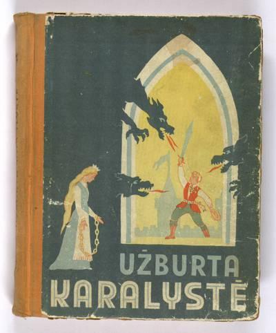 Užburta karalystė / iliustravo V. Palaima. - 1957