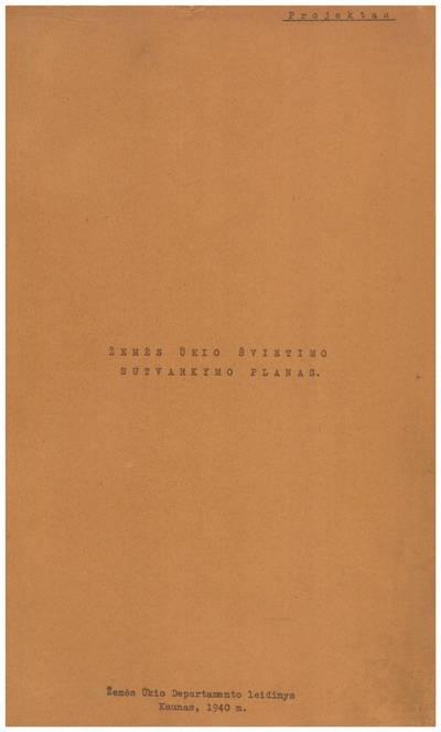 Žemės ūkio švietimo sutvarkymo planas. - 1940