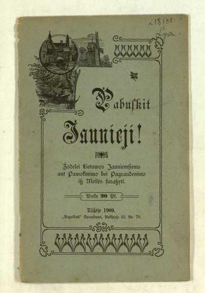 Pabuskit jaunieji! / [dr. Gaigalatis]. - 1909. - 27 p.