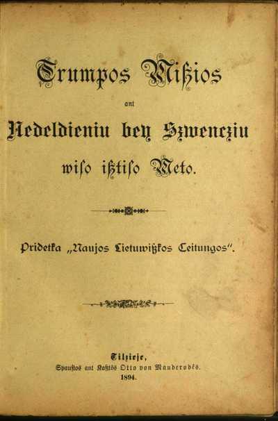 Trumpos miszios ant nedeldieniu bey szwencziu wiso isztiso [1894] meto. - 1894. - [2], 317, [1] p.