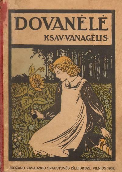 Ksaveras Sakalauskas. Knyga. Ksav. Vanagėlis. Dovanėlė. 1909