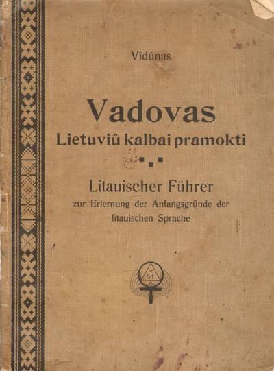 Vilhelmas Storosta. Knyga. Vadovas lietuvių kalbai pramokti. 1912