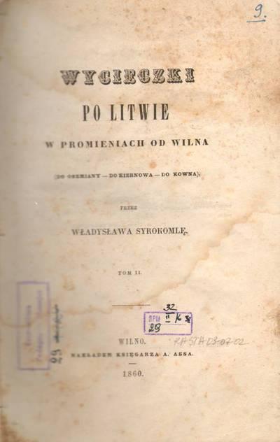 Liudvikas Kondratovičius. Wycieczki po Litwie w promieniach od Wilna. 1859