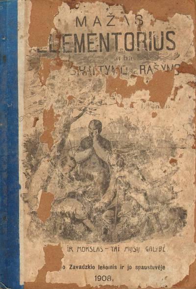 Povilas Višinskis. Mažas elementorius. 1908
