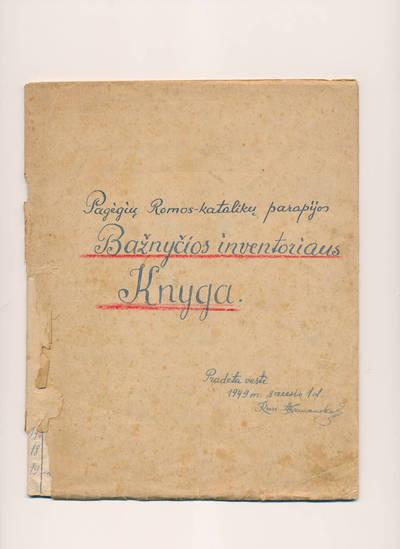 Pagėgių Romos katalikų parapijos bažnyčios inventorinė knyga. 1949-01-01
