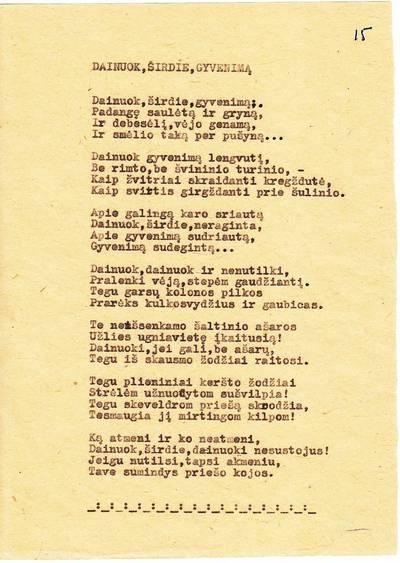 """Salomėja Nėris. Mašinraštis. """"Dainuok, širdie, gyvenimą"""" [eilėraštis]. 1943-04-12"""