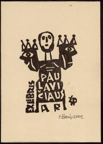 Ex libris Paulavičiaus A[lgirdo] R[omualdo] / P[ovilas] Šiaučiūnas. - 2002
