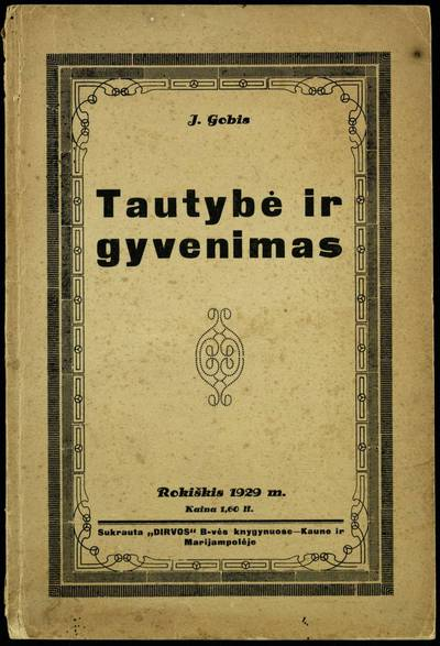 Tautybė ir gyvenimas / J. Gobis. - 1929