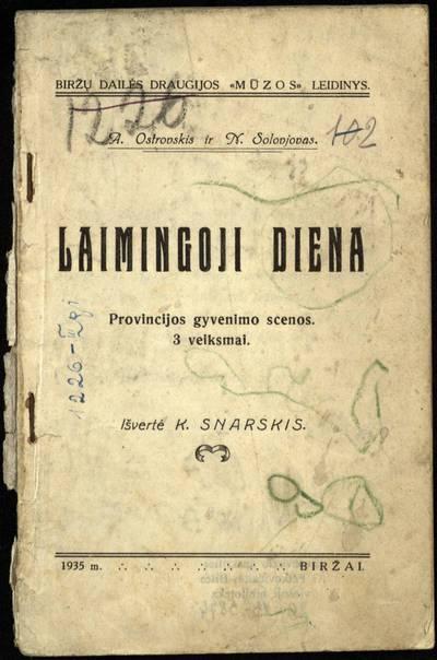 Laimingoji diena / A. Ostrovskis, N. Solovjovas. - 1935
