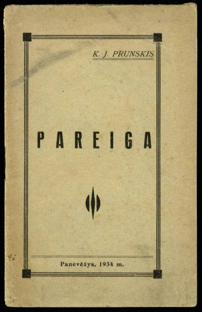 Pareiga / J. Prunskis. - 1934