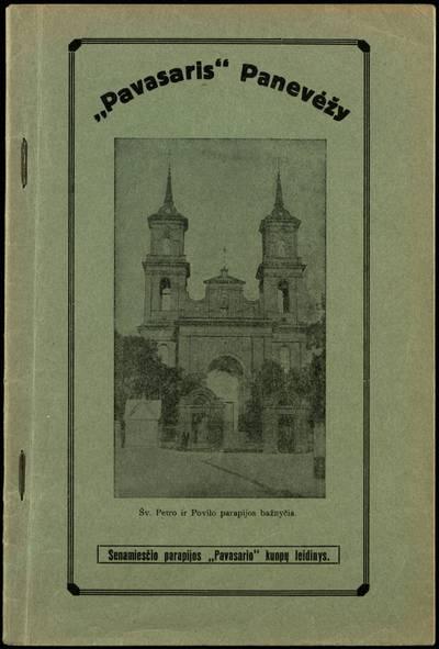 Lietuvių Katalikų Jaunimo Federacijos Pavasaris Panevėžio Senamiesčio kuopų penkiolikos metų veikimo apžvalga. - 1934