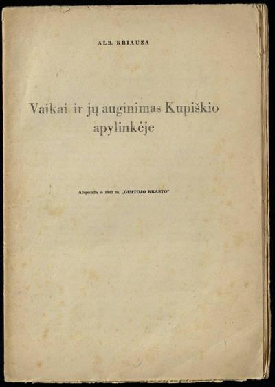 Vaikai ir jų auginimas Kupiškio apylinkėje. - 1943