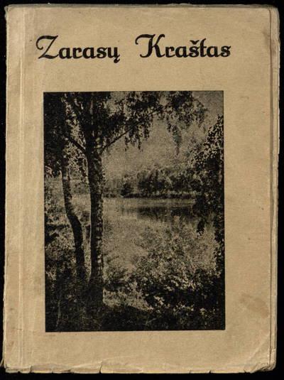 Zarasų kraštas / redagavo ir spaudai paruošė Pr. Gipiškis. - 1936