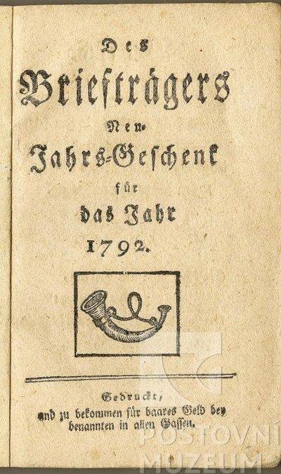 Poštovní knížka Des Briefträgers Neu-Jahrs-Geschenk für das Jahr 1792