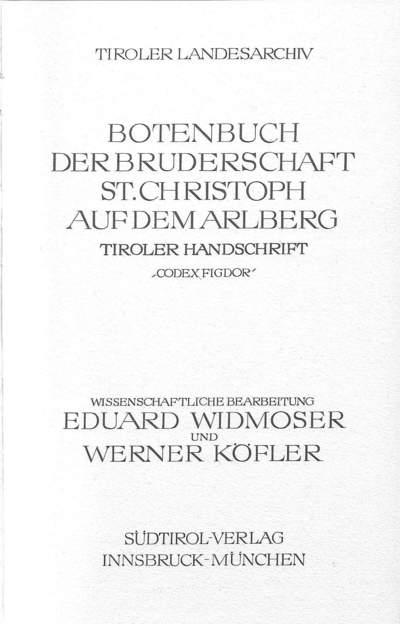 Botenbuch der Bruderschaft St. Christoph auf dem Arlberg