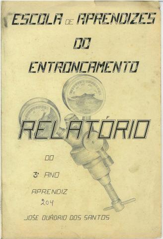 Relatório de Aprendiz/Escola de aprendizes do Entroncamento: Aprendiz n.º 204, José Duádrio dos Santos