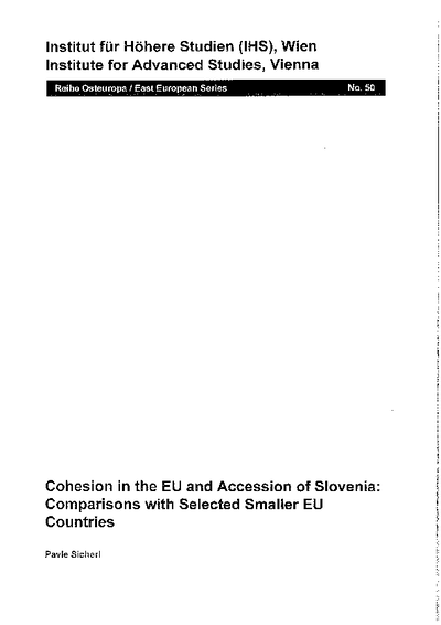 Cohesion in the EU and Accession of Slovenia: Comparisons with Selected Smaller EU Countries