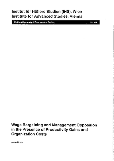 Wage Bargaining and Management Opposition in the Presence of Productivity Gains and Organization Costs