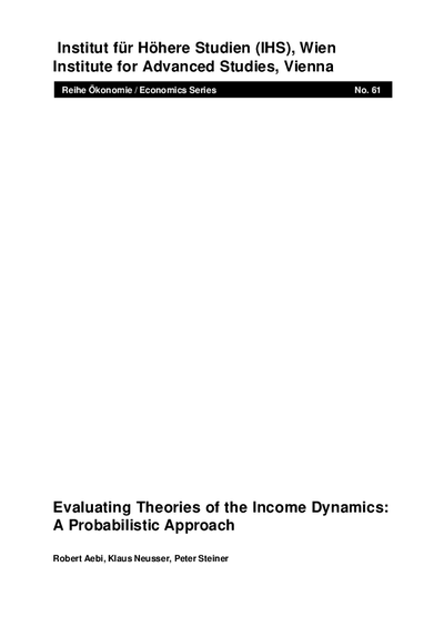 Evaluating Theories of the Income Dynamics: A Probabilistic Approach
