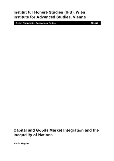 Capital and Goods Market Integration and the Inequality of Nations