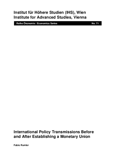 International Policy Transmissions Before and After Establishing a Monetary Union