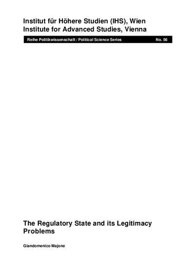 The Regulatory State and its Legitimacy Problems