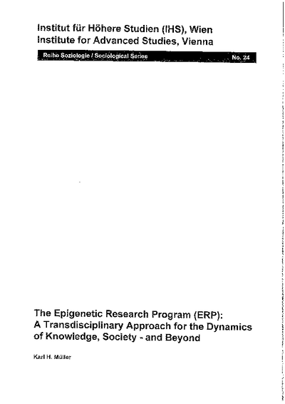The Epigenetic Research Program (ERP): A Transdisciplinary Approach for the Dynamics of Knowledge, Society - and Beyond