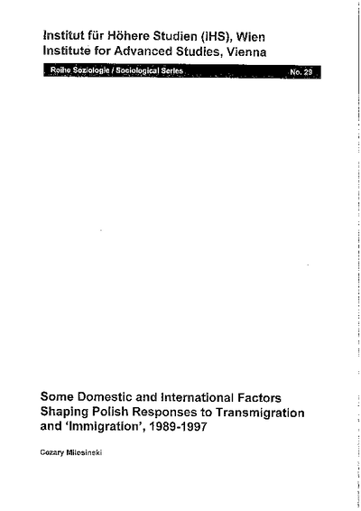 Some Domestic and International Factors Shaping Polish Response to Transmigration and 'Immigration', 1989-1997
