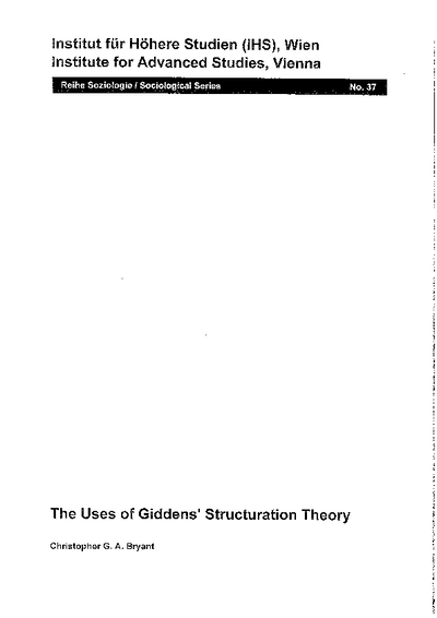 The Uses of Giddens' Structuration Theory