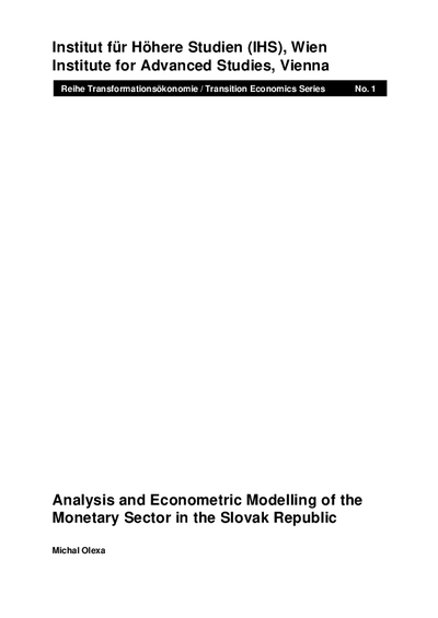 Analysis and Econometric Modelling of the Monetary Sector in the Slovak Republic