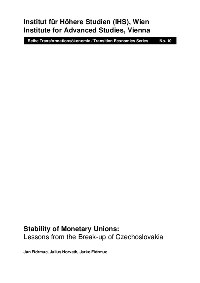 Stability of Monetary Unions: Lessons from the Break-up of Czechoslovakia