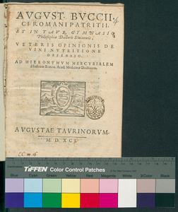 August. Buccii, ... Veteris opinionis de vini nutritione defensio. Ad Hieronymum Mercurialem illustrem Bonon. Acad. medicinae doctorem