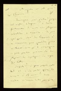 Lettera ; con busta, firma autografa ; Incipit: Dunque voi siete sempre al vostro Clusone ? e ben fortunata d'aver una stagione splendida e tiepida… ; Giuseppe