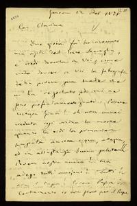 Lettera ; con busta, firma autografa ; Incipit: Due giorni fà ho ricevuto una visita del conte Somaglia, e credo doverla a voi... ; Giuseppe Verdi scrive a Cla