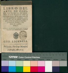 Libro del arte de cozina, en el qual se contiene el modo de guisar de comer en qualquier tiempo, assi de carne, como de pescado, ... Por Diego Granado, oficial de cozina, residente en esta corte