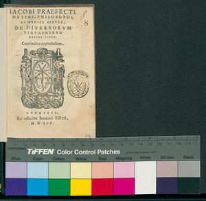 Iacobi Praefecti, Netini, philosophi, et medici Siculi, De diuersorum vini generum natura liber. Cum indice copiosissimo