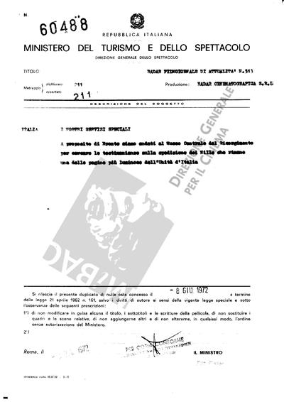 Radar Film giornale di attualità N. 513                                  Italia: A proposito di Bronte siamo andati al museo centrale del Risorgimento per cercare le testimonianze sulla spedizione dei Mille che rimano una delle pagine più luminose dell'Unità d'Italia