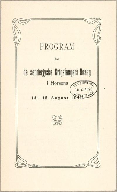 Program for de sønderjyske Krigsfangers Besøg i Horsens : 14.-15. August 1919