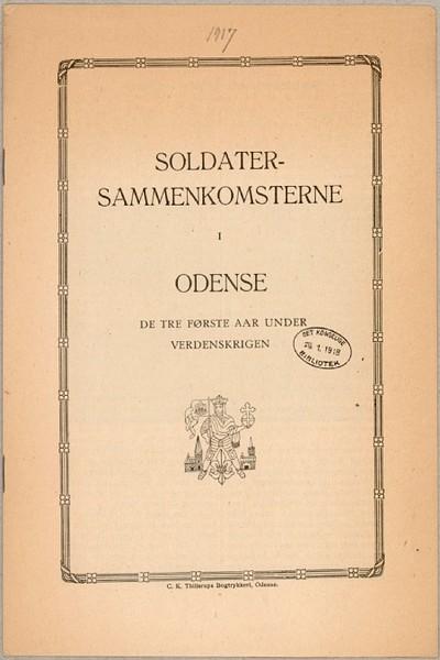 Soldatersammenkomsterne i Odense : De tre første Aar under Verdenskrigen