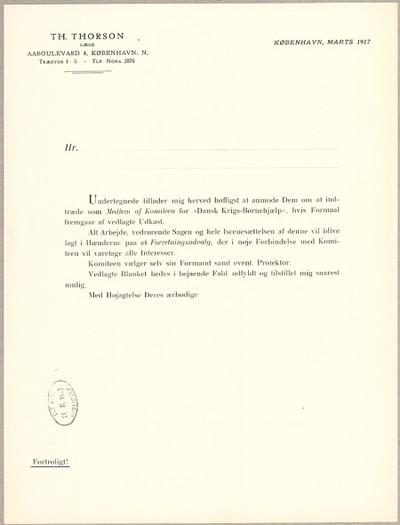 Undertegnede tillader mig herved høfligst at anmode Dem om at indtræde som Medlem af Komiteen for Dansk Krigs-Børnehjælp ...