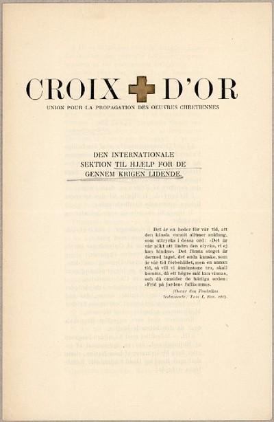 Croix d'Or : Union pour la propagation des oeuvres chretiennes : Den internationale sektion til hjælp for de gennem krigen lidende
