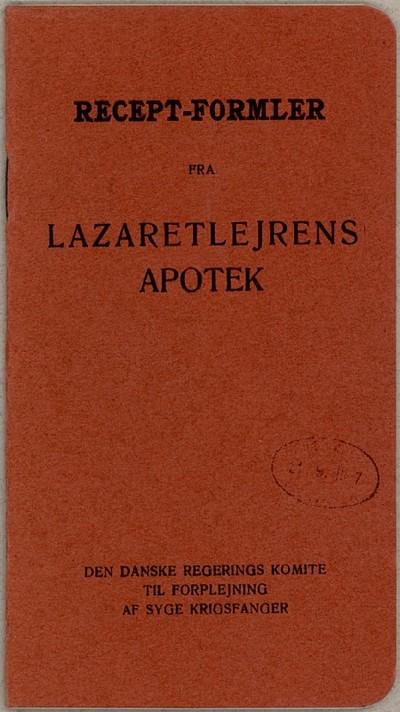 Recept-Formler fra Lazaretlejrens Apotek